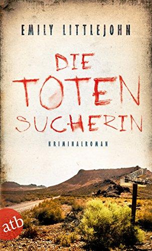 Buchseite und Rezensionen zu 'Die Totensucherin: Kriminalroman (Gemma Monroe 2)' von Emily Littlejohn