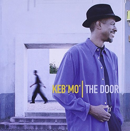 The Door by Keb' Mo' (2000-10-09)