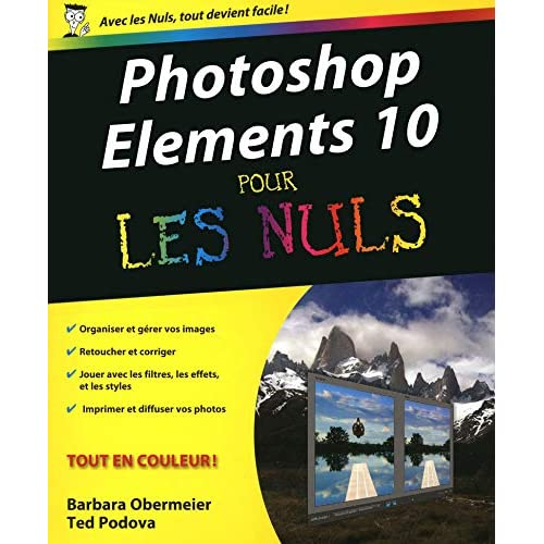 Photoshop Elements 10 Pour les Nuls
