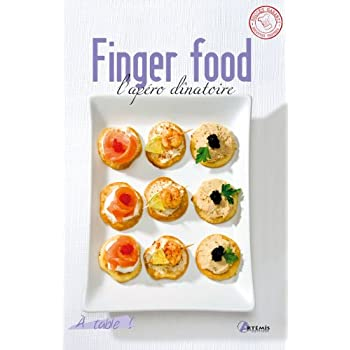 FINGER FOOD L'APERO DINATOIRE