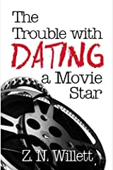 [(The Trouble with Dating a Movie Star : Book One in the Red Carpet Series)] [By (author) Z N Willett] published on (May, 2014) Paperback