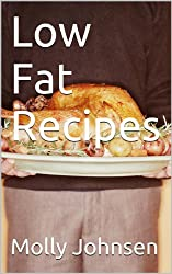 Low Fat Recipes (English Edition)