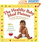 The Healthy Baby Meal Planner: Mom-Te...