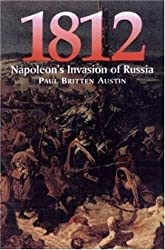 1812: Napoleon's Invasion of Russia: March on Moscow / Napoleon in Moscow / The Great Retreat