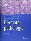 Dermatopathologie - Werner Kempf