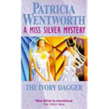 The Ivory Dagger (Miss Silver Series)