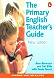 The Primary English Teacher's Guide 2nd Edition (Penguin English)