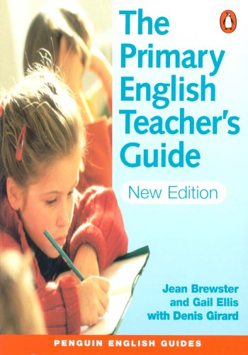 The Primary English Teacher's Guide (Penguin English)