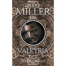 Valkyria: Wolfszauber (Valkyria-Saga, Band 2)