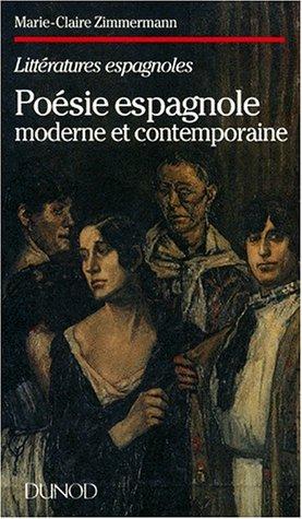 Poésie espagnole moderne et contemporaine par Marie-Claire Zimmermann