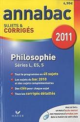 Philosophie L, ES, S : Sujets et corrigés 2011