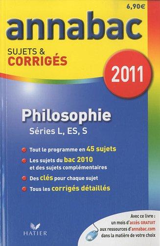 Philosophie L, ES, S : Sujets et corrigs 2011
