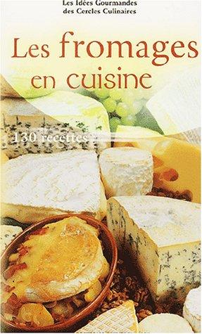 Les fromages en cuisine
