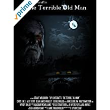 H.P. Lovecraft's The Terrible Old Man