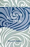Ancient Indian Ports: With Special Reference to Maharashtra