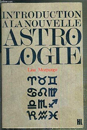 Introduction a la nouvelle astrologie et dechiffrement du zodiaque