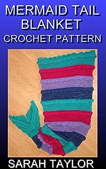 Mermaid Tail Blanket Crochet Pattern (English Edition) par [Taylor, Sarah]