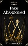Fate Abandoned (Book 1 of the Fate Abandoned Series) by L. Danvers