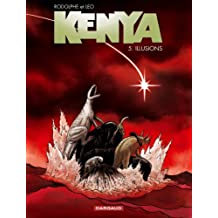 Kenya - tome 5 - Illusions