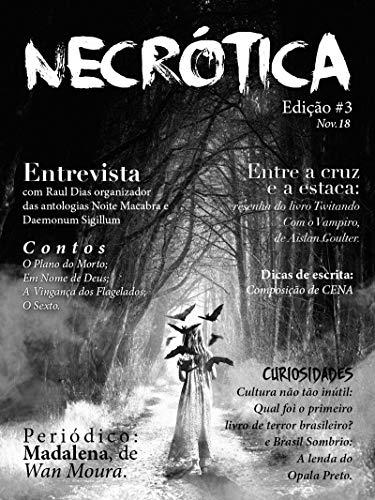 Revista Necrótica - Edição 3 (Portuguese Edition) por Revista Necrótica