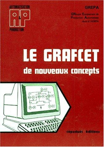 Le GRAFCET. De nouveaux concepts (A et P)