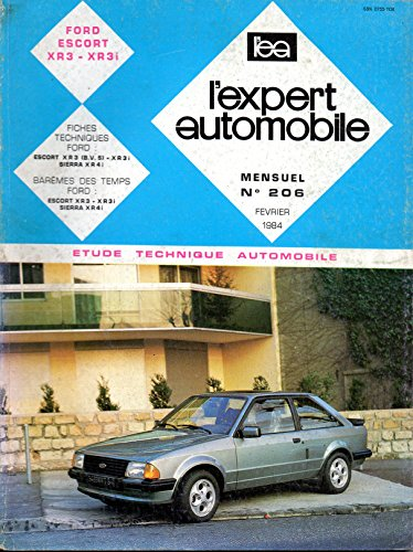 REVUE TECHNIQUE L'EXPERT AUTOMOBILE N° 206 FORD ESCORT XR3 / XR3i