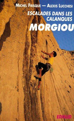 Escalades dans le massif des Calanques: Morgiou