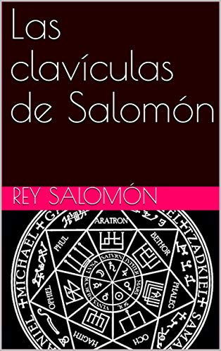 Las clavículas de Salomón (Spanish Edition)