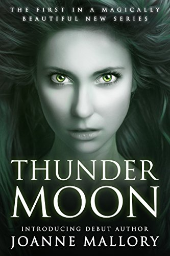 Thunder Moon - a beautiful tale of magic and love by [Mallory, Joanne]
