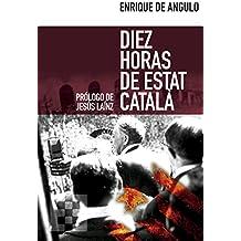 Diez horas de Estat Català (Nuevo Ensayo nº 5)