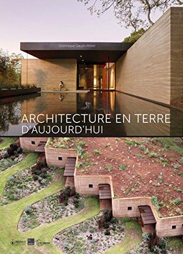 Architecture en terre d'aujourd'hui par Dominique Gauzin-Müller