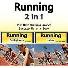 Running: The Best Running Advice Bundled Up in a Book
