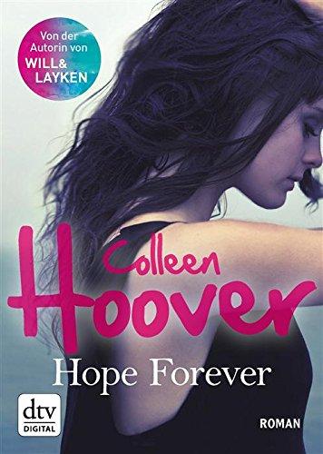 Buchseite und Rezensionen zu 'Hope Forever: Roman' von Colleen Hoover