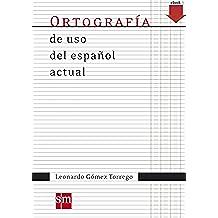 Ortografía de uso español actual (eBook-KF8)