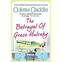 The Betrayal of Grace Mulcahy