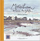 Morbihan : Autour du golfe...