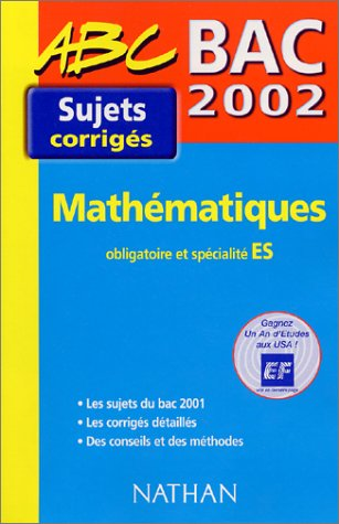 Bac 2002 Mathématiques obligatoire et spécialité ES