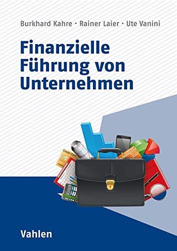 Finanzielle Führung von Unternehmen