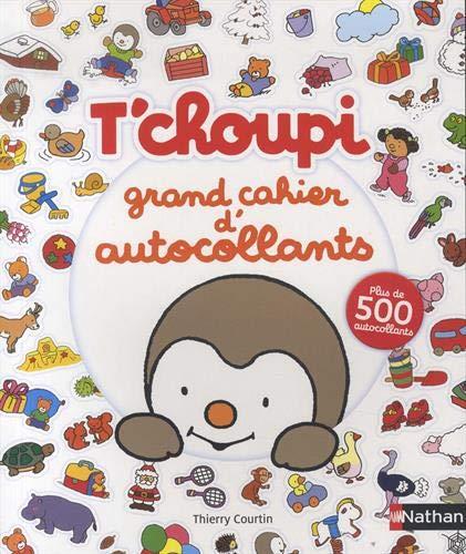 T'choupi grand cahier d'autocollants - Dès 2 ans