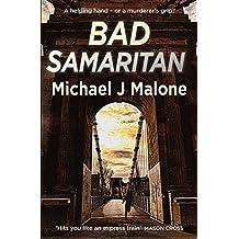 Bad Samaritan by Michael J. Malone (2016-03-24)