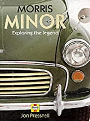 Morris Minor: Exploring the Legend: Aspects of a Legend