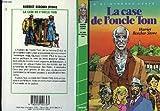 La Case de l'oncle Tom (Bibliothèque verte)
