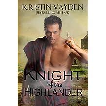 Knight of the Highlander (English Edition)