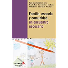 Familia, escuela y comunidad: un encuentro necesario (Recursos nº 138)