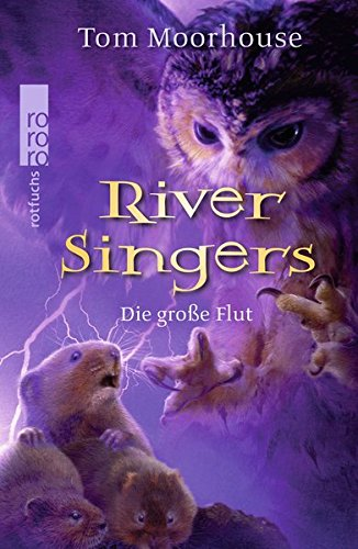 Preisvergleich Produktbild River Singers: Die große Flut