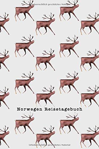 Reisetagebuch: Rentier I Tagebuch und Notizbuch für die Reise nach Norwegen DIN A5