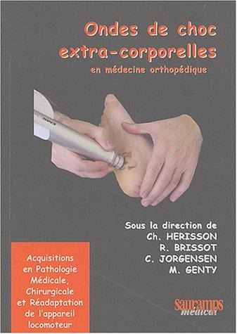 Ondes de choc extra-corporelles en médecine orthopédique