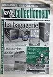 VIE DU COLLECTIONNEUR (LA) [No 302] du 14/01/2000 - brocantes - vide greniers...- calendrier france et belgique jusqu'au 23 janvier des centaines de petites annonces la bagagerie les courriers accidentes mes pin's france telecom...