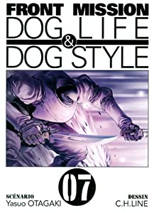 Front Mission - Dog Life and Dog Style Edition simple Tome 7