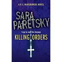 Killing Orders: V.I. Warshawski 3 (The V.I. Warshawski Series)
